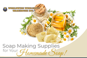 Soap Making Supplies in Bulk and Wholesale to Make the Perfect Soap
