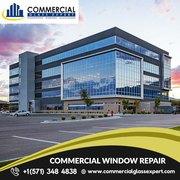 Commercial Window Repair Specialists in Manassas VA